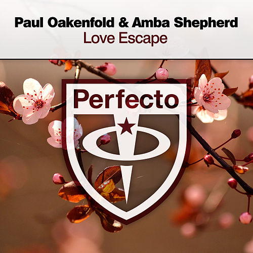 Love Escape by Paul Oakenfold
