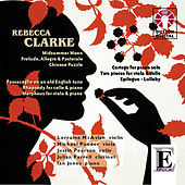 Rebecca Clarke: Midsummer Moon; Rhapsody for Cello & Piano by Various Artists
