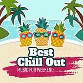 Best Chill Out Music for Weekend by The Cocktail Lounge Players