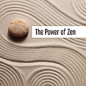 The Power of Zen von Lullabies for Deep Meditation