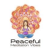 Peaceful Meditation Vibes by The Buddha Lounge Ensemble
