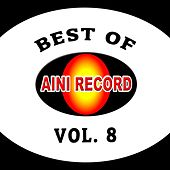Best Of Aini Record, Vol. 8 de Various Artists