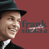 Imagination by Frank Sinatra