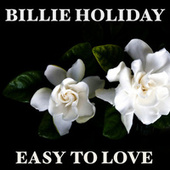 Easy To Love de Billie Holiday