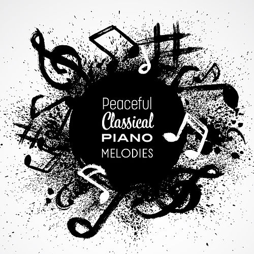Peaceful Classical Piano Melodies by Relaxing Piano Music Guys