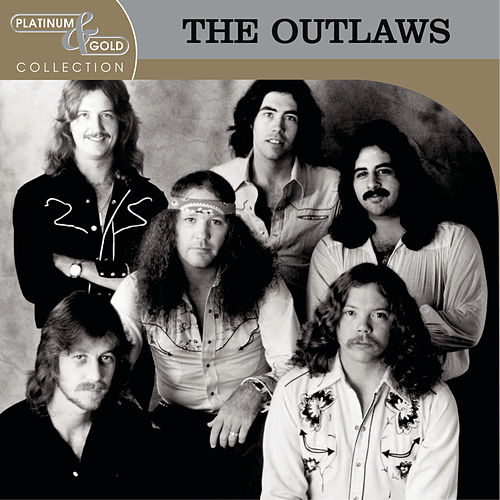 Platinum & Gold Collection von The Outlaws
