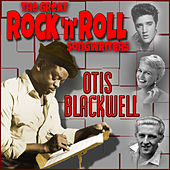 The Great Rock'n'Roll Songwriters - Otis Blackwell by Various Artists