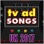 TV Ad Songs UK 2017 de Various Artists