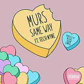 Same Way by Murs