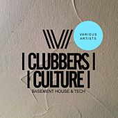 Clubbers Culture: Basement House & Tech - EP by Various Artists