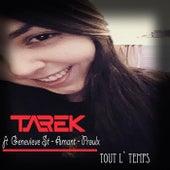 Tout L' Temps von Tarek