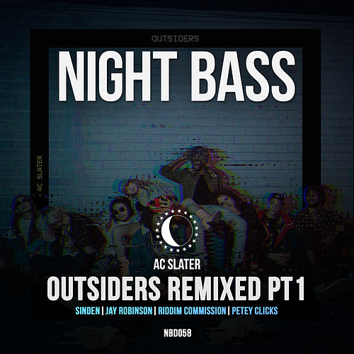 Outsiders Remixed Pt. 1 by AC Slater