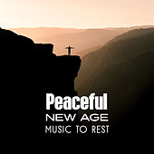 Peaceful New Age Music to Rest by Best Relaxation Music