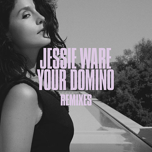 Your Domino (Remixes) by Jessie Ware