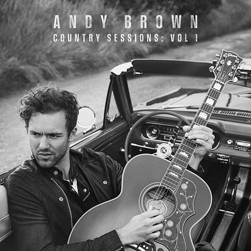 Country Sessions (Vol. 1) de Andy Brown