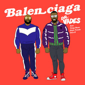 Balenciaga (Radio Edit) by Dr Vades