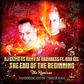 The End of the Beginning (The Remixes) von Dj Gizmo