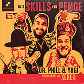 Hvis skills var penge by Dr. Phill