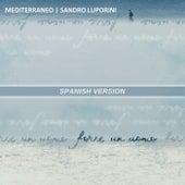 Quizà un Hombre de Mediterraneo and Sandro Luporini