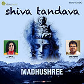 Shiva Tandava by Madhushree