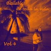 Bailables de Toda la Vida, Vol. 4 de Various Artists