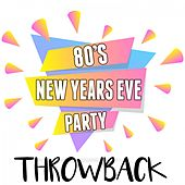 80's New Years Eve Party Throwback de Various Artists