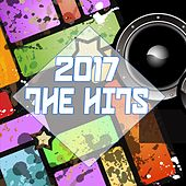 2017 the Hits by Various Artists