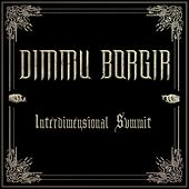 Interdimensional Summit de Dimmu Borgir