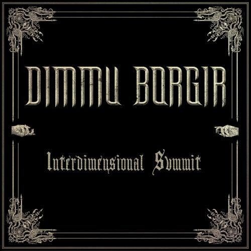 Interdimensional Summit de Dimmu Borgir