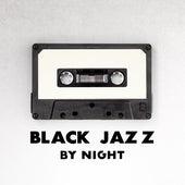 Black Jazz by Night by Light Jazz Academy