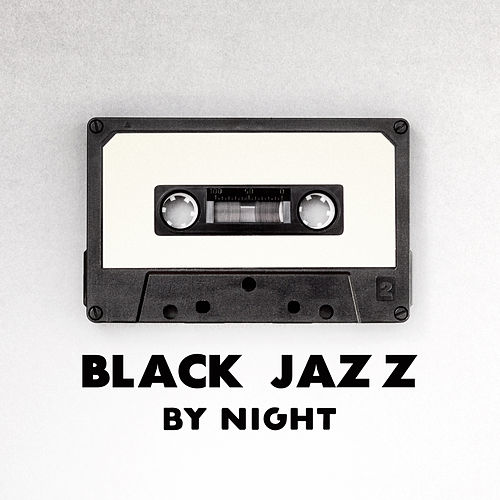 Black Jazz by Night by Light Jazz Academy