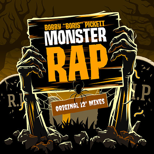 Monster Rap by Bobby 'Boris' Pickett