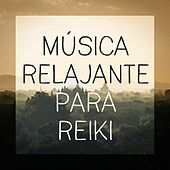 Música relajante para reiki de Musica Relajante
