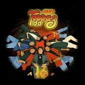 16 Años by Grupo Toppaz