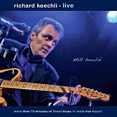 Still Howlin' (Live) by Richard Koechli