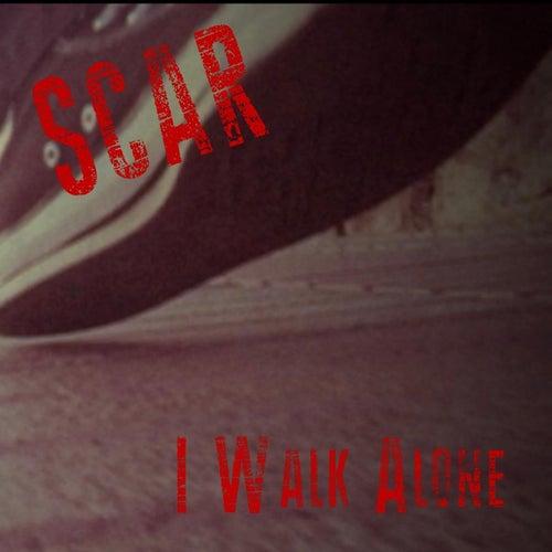 I Walk Alone by Scar