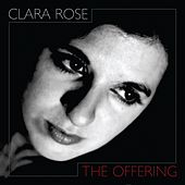 The Offering by Clara Rose