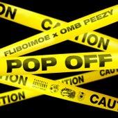 Pop Off by Fliboimoe