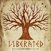 Liberated by Levi Kreis