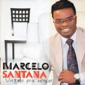 Ungido pra Vencer by Marcelo Santana