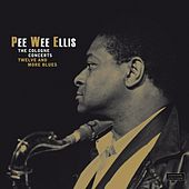 The Cologne Concerts - Twelve and More Blues by Pee Wee Ellis