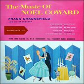 The Music Of Noël Coward (Original Album 1955) von Frank Chacksfield And His Orchestra