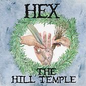 The Hill Temple by Hex
