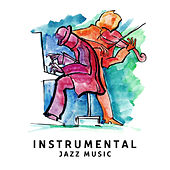 Instrumental Jazz Music de Various Artists