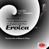 Eroica (3. Sinfonie in Es-Dur, Op. 55) (Variation über ein Beethoven Thema) von Volker von Mozart
