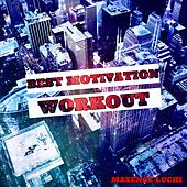 Best Workout Motivation by Maxence Luchi