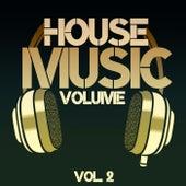 House Music Volume, Vol. 2 de Various Artists