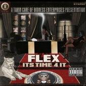 Its Time 4 It by Flex