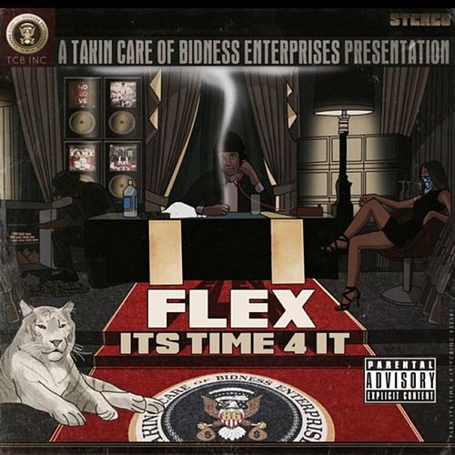 Its Time 4 It by Flex