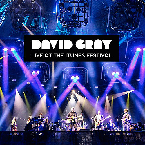 Live at the iTunes Festival by David Gray